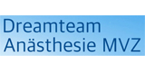 Dreamteam Anästhesie MVZ